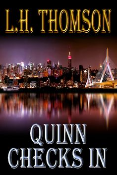 Writing with Kristine Cayne: Spotlight: L.H. Thomson, author of Quinn Checks In