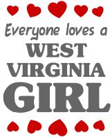 Everyone Loves a West Virginia Girl