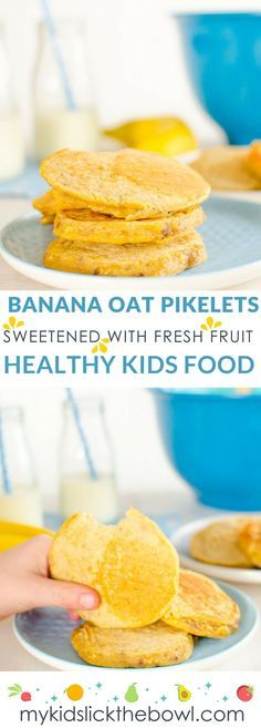 Banana Oat Pikelets. A no added sugar easy to make snack. Suitable for Baby Led Weaning, Toddler Snacks, Breakfast and Lunch boxes!
