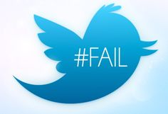 How to fail using Twitter- what not to do