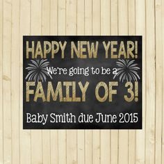 New Years Pregnancy Announcement chalkboard