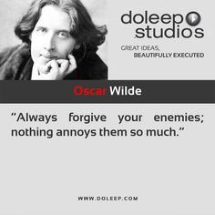 """""""Always forgive your enemies; nothing annoys them so much.""""  #business #entrepreneur #fortune #leadership #CEO #achievement #greatideas #quote #vision #foresight #success #quality #motivation #inspiration #inspirationalquotes #domore #dubai #abudhabi #uae  www.doleep.com/"""