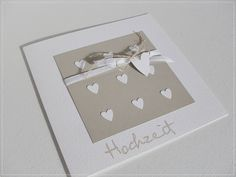 Und es sind noch ein paar Hochzeitskarten entstanden. Auch unabhängig von irgendwelchen Designerpapieren. Mit ganz viel Liebe und♥ .....