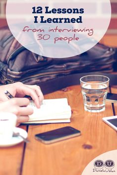 12 lessons I learned about interviewing from interviewing 30 people