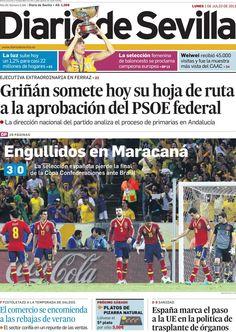 Los Titulares y Portadas de Noticias Destacadas Españolas del 1 de Julio de 2013 del Diario de Sevilla ¿Que le parecio esta Portada de este Diario Español?