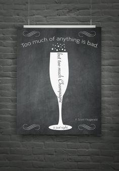 F. Scott Fitzgerald quote poster - fun champagne art  print