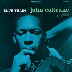 John Coltrane was an American jazz saxophonist and composer. Blue Train is a hard bop jazz album released for Blue Note Records. Paul Chambers, Miles Davis, Famous Album Covers, Classic Album Covers, Vinyl Lp, Vinyl Records, Jazz Music, Good Music, Jazz Cd