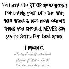 Don't Be Sorry... Jordan Sarah Weatherhead