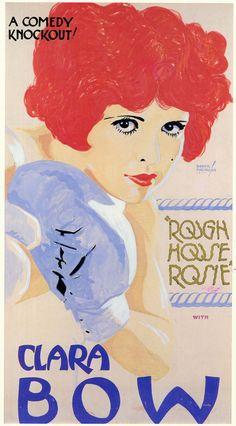 Clara Bow~ Rough House Rosie, 1927, poster design by Batiste Madalena