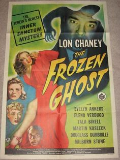 """""""Frozen Ghost"""", 1944  Lon Chaney Jr  Original Vintage Movie Poster one sheet (27x41"""")..Guaranteed Authentic for life at http://www.cvtreasures.com  $950"""