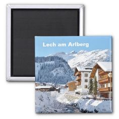Shop Lech am Arlberg in Austria - Souvenir Magnet created by stdjura. Alps, Austria, Switzerland, Photography, Souvenir, Magnets, Photograph, Fotografie, Fotografia