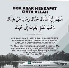 Com: Doa agar mendapat cinta Allah. Pray Quotes, Quran Quotes Love, Quran Quotes Inspirational, Islamic Love Quotes, Muslim Quotes, Hadith Quotes, Wisdom Quotes, Quotes Quotes, Motivational Quotes