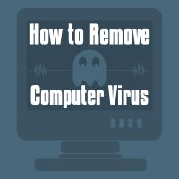 Remove a Virus, Malware & Spyware