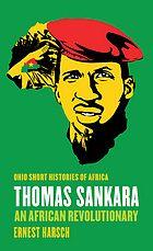 Thomas Sankara : an African revolutionary
