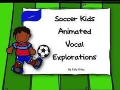 Get your students using their head voices with these soccer themed animated vocal exploration slides. The PowerPoint presentation contains: 3 animated slides 3 slides for students to draw their own paths when projected on Smartboard or whiteboard 1 printa