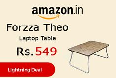 Amazon Lightning Deal is offering 53% off on Forzza Theo Laptop Table at Rs.549 Only. 3 months manufacturing defects.