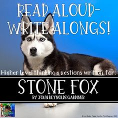Stone Fox Read Aloud Write Along Distance Learning Frindle, Enrichment Activities, Ela Classroom, Stone Fox, 4th Grade Reading, Literature Circles, Book Study, Chapter Books, Writing Skills