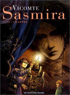 Sasmira : tome 1 - L'appel - Laurent Vicomte