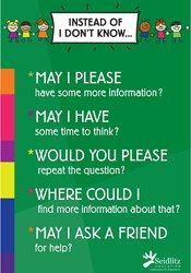 This poster gives students ideas of what to say / ask if they do not know the answer to a question.