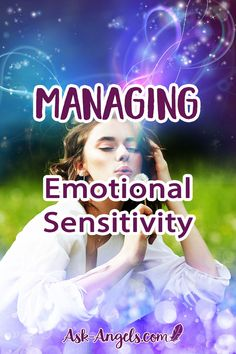 Being highly sensitive is often perceived as a bad thing, but it can be transformed into a beautiful gift. Learn how to manage emotional sensitivity here! #psychic #sensitivity