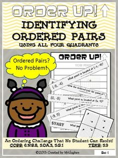 Students use the included quadrant grid to read and name ordered pairs! Kids love using their heads AND hands in Order Up! ($)