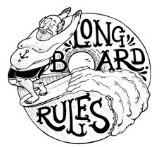 Longboard Rules design by Renato Botelho Surf Drawing, Photo Art, Illustrations And Posters, Graphic Illustration, Bizarre Art, Art, Shark Logo, Poster Design, Vintage Illustration