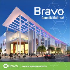 15 apreldə açılacaq Gənclik Mall-da Bravo-nu da görəcəksiniz!  Bravo Supermarket in Ganjlik Mall! Coming soon :)
