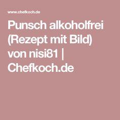 Punsch alkoholfrei (Rezept mit Bild) von nisi81 | Chefkoch.de