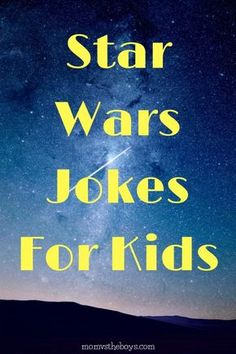 Funny Star Wars Jokes for Kids - Star Wars Tshirt - Trending and Latest Star Wars Shirts - Star Wars Trivia, Star Wars Jokes, Funny Star Wars Quotes, Star Wars Birthday, Star Wars Party, Birthday Games, Funny Birthday, Birthday Kids, Birthday Quotes