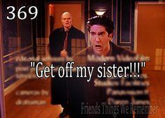 I hope I have kids like Ross and Monica