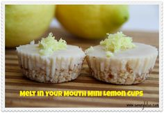 Melt in Your Mouth Mini Lemon Cups