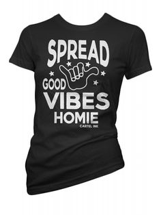 42866a642 Cartel Ink Women's Spread Good Vibes Homie T-Shirt - Black Život Hippie,  Band
