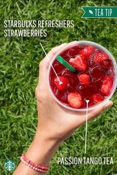 For a fresh burst of fruity flavor in your favorite tea, ask your barista to add Starbucks Refreshers strawberries to your Teavana Shaken Iced Passion Tango Tea.