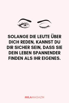 21 wonderful sayings for every situation 21 wunderbare Sprüche für jede Lebenslage Sarcastic Quotes, Funny Quotes, Wisdom Quotes, Life Quotes, Motivational Quotes, Inspirational Quotes, Fake Friends, People Talk, Love Quotes For Him