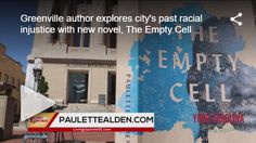 Author Paulette Alden examines Greenville's 1947 Willie Earle case in her new work of historical fiction. Historical Fiction, New Work, Past, Novels, Author, Explore, Reading, City, Past Tense
