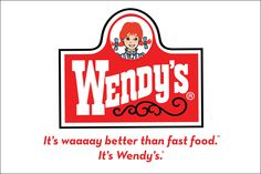 Famous Wendy's tagline and complete logo that appears on their establishments