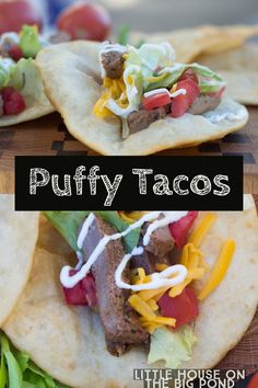 Puffy Tacos, Fajitas, San Antonio Tacos