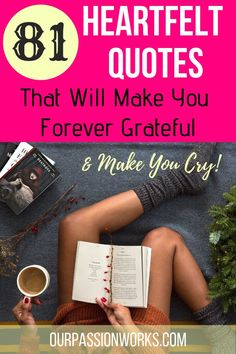 81 Heartfelt Gratitude Quotes that will make you feel forever grateful to be alive this holiday season and all year round. #GratitudeQuotes