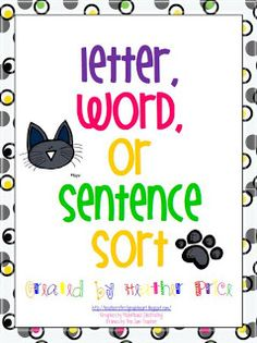 First Grade Fever!: freebie back to school Letter, word, or sentence sort; use during 1st week while assessing