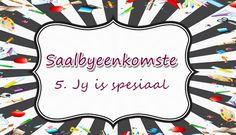 Saalbyeenkomste: Jy is Spesiaal Sunday School Teacher, Youth Ministry, Afrikaans, Holy Spirit, Teaching Kids, Christianity, Encouragement, Thankful, Bible