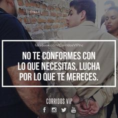 No te conformes.!   ____________________ #teamcorridosvip #corridosvip #corridosybanda #corridos #quotes #regionalmexicano #frasesvip #promotion #promo #corridosgram