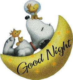 Good Night Snoopy To all my sisters . Good Night Snoopy, Snoopy Love, Charlie Brown And Snoopy, Good Night Image, Good Morning Good Night, Snoopy And Woodstock, Day For Night, Good Night Sleep, Good Night Greetings