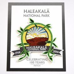 Haleakalā National Park Centennial Souvenir Patch Maui Hawaii 2016 Haleakala