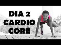 Cardio Intenso para quemar - Día 2 Core - YouTube