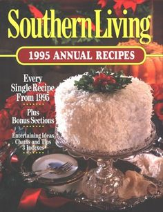 Southern Living 1995 Annual Recipes (Southern Living Annual Recipes)