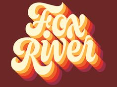 Fox River designed by Kyle Letendre. Connect with them on Dribbble; the global community for designers and creative professionals. Retro Typography, Retro Font, Retro Logos, Vintage Logos, Lettering Design, Branding Design, Logo Design, Logo Branding, Design Design