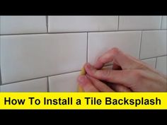 How To Install a Tile Backsplash - YouTube