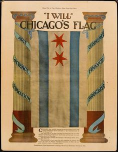 Chicago's flag, officially adopted by the City Council in 1917, will be the central figure of the celebration of the Semi-Centennial of the Chicago Fire.    (description of blue and white bars omited)    The six-pointed star nearer the staff symbolizes the Chicago fire of '71; the other the World's Columbian Exposition of 1892-3, the two great formative events of Chicago's history.    — from the Chicago Herald and Examiner, Oct. 2, 1921