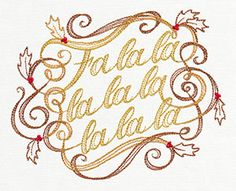 Calligraphic Fa La La | Urban Threads: Unique and Awesome Embroidery Designs