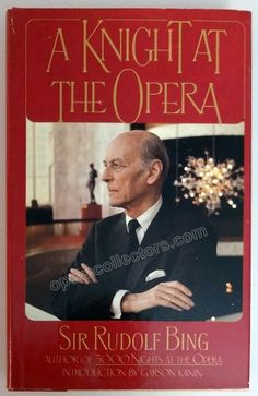 """Bing, Rudolf - Signed Book """"A Knight at the Opera"""""""